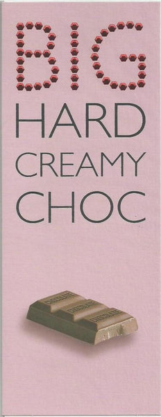 Birthday card - Big Hard Creamy Choc