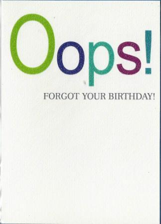 Belated Birthday Card - Oops!