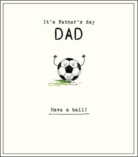 Father's Day Card -  Have A Ball!