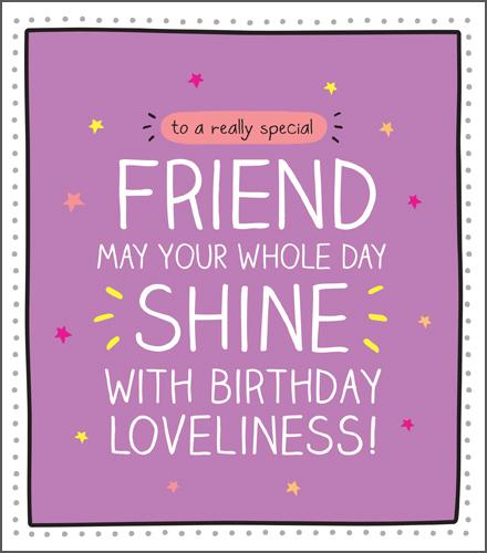 Birthday Card - Special Friend - A Really Special Friend