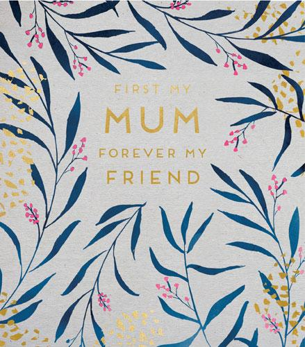 Mother's Day Card - Forever My Friend