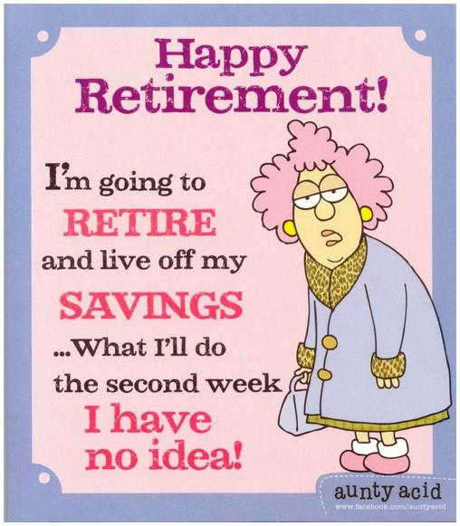 Retirement Card - Live Off My Savings