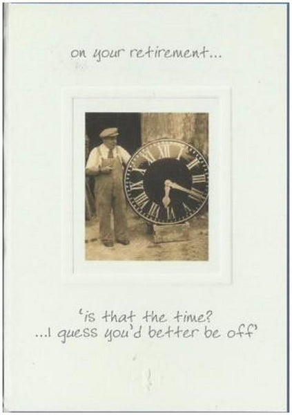 Retirement Card - Is That The Time?