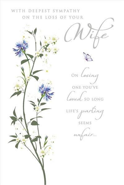 Sympathy Card - Loss of Wife - Blue & White Floral