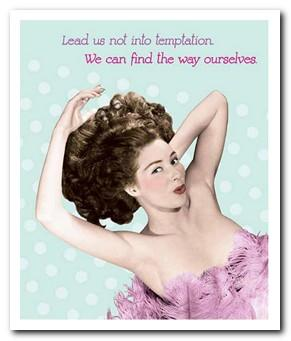 Humour Card - Lead us not into temptation