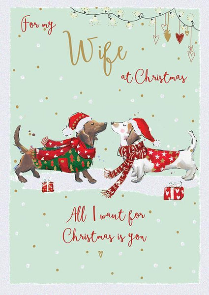 Christmas Card - Wife - Woof Woof!.
