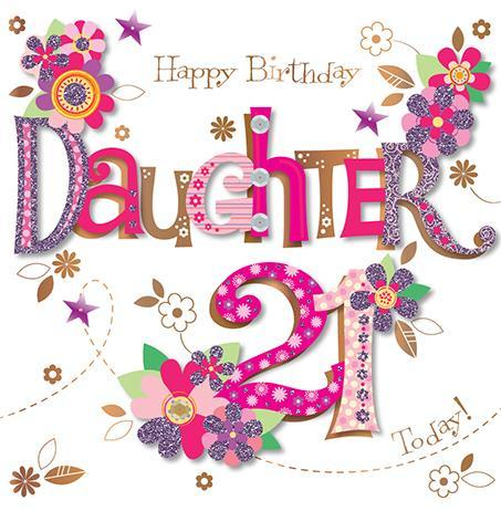 Female Relations, Daughter Birthday, Age 21 - Daughter Birthday Card - Daughter 21 - 21st Birthday
