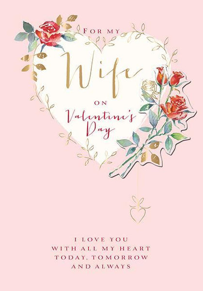 Valentine Card - Wife - Heart of Roses