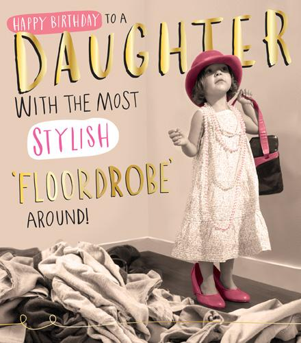 Female Relations, Daughter Birthday - Daughter Birthday - Stylish Floordrobe