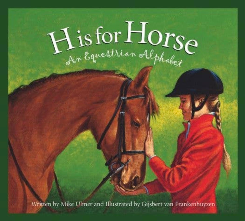 Equestrian Alphabet Book- H Is For Horse