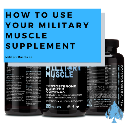 How to use your Military Muscle Supplement