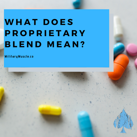 What Does Proprietary Blend Mean?