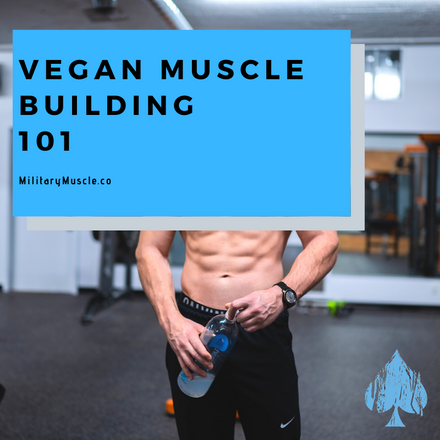 Vegan Muscle Building 101: Debunking the Myths