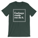 Cachaça Made Me Do It, Men's Short-Sleeve T-Shirt