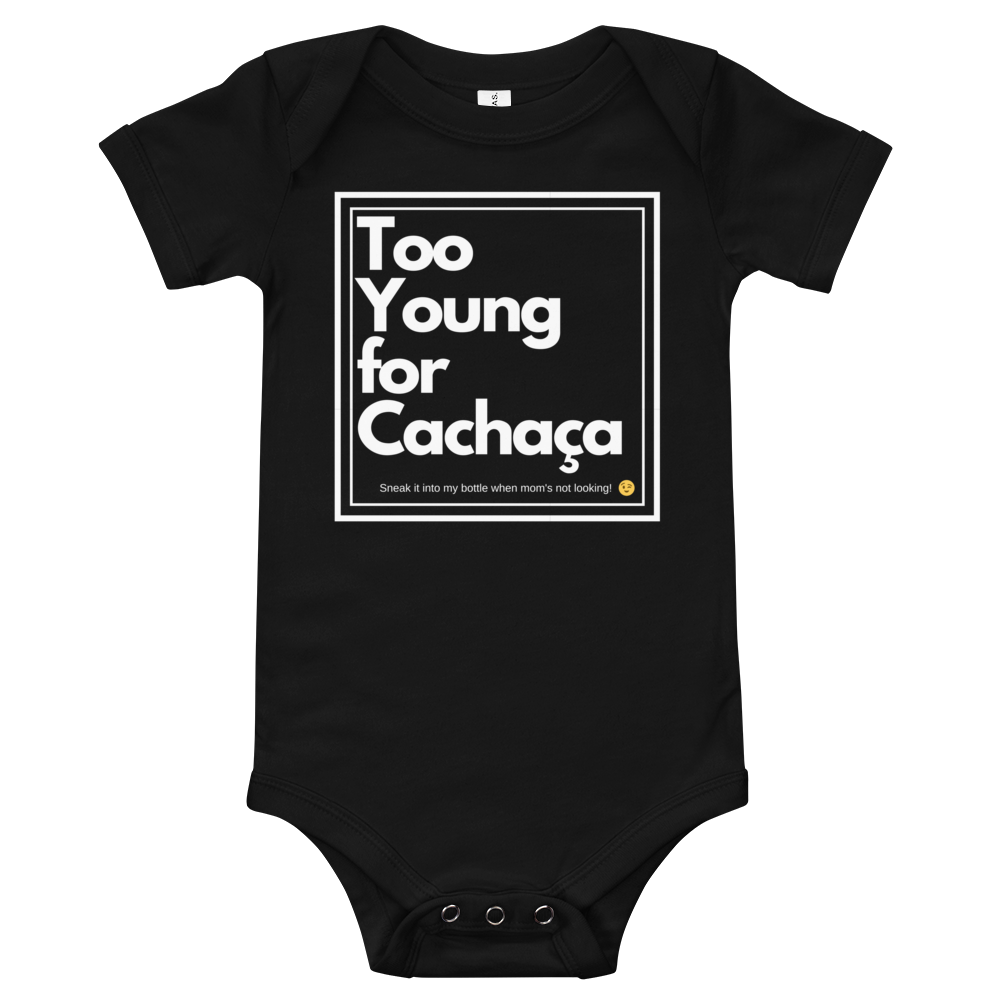 Too Young...but sneaky, Baby Onesie