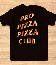 Load image into Gallery viewer, PRO PIZZA PIZZA CLUB TEE
