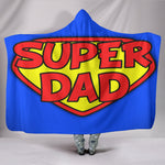 Premium Quality Super Dad Hooded Blanket