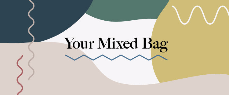 Your Mixed Bag