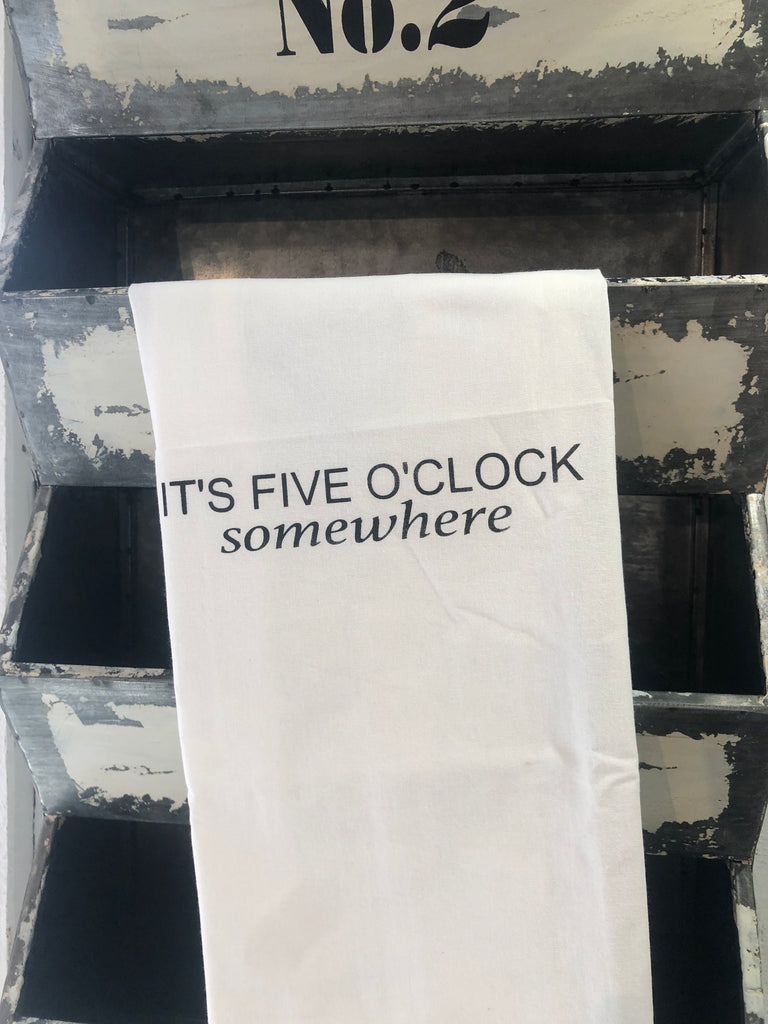 It's five o'clock tea towel