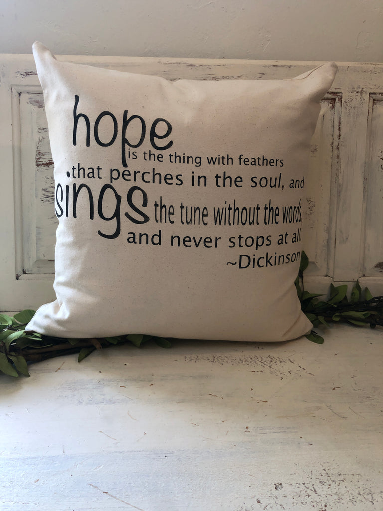 "Hope perches in the soul 18"" home decor, gift quote pillow"