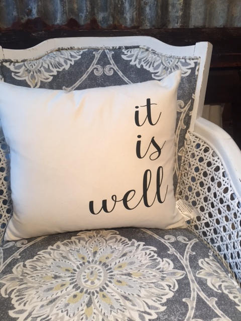 "It Is Well 18"" home decor, gift quote pillow"