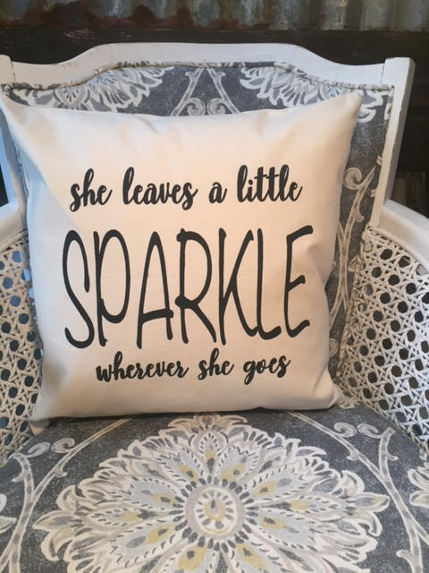 "She leaves a little Sparkle wherever she goes 18"" home decor, gift quote pillow"