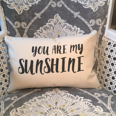 "you are my sunshine 12 x 18"" home decor, gift quote pillow"