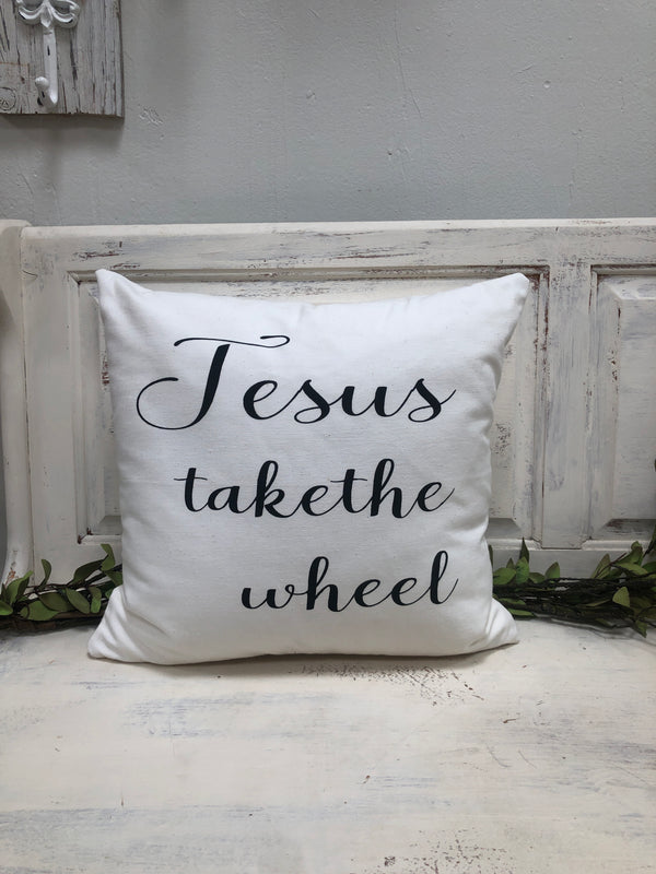 "Jesus take the wheel pillow, 18"" home decor, gift quote pillow"