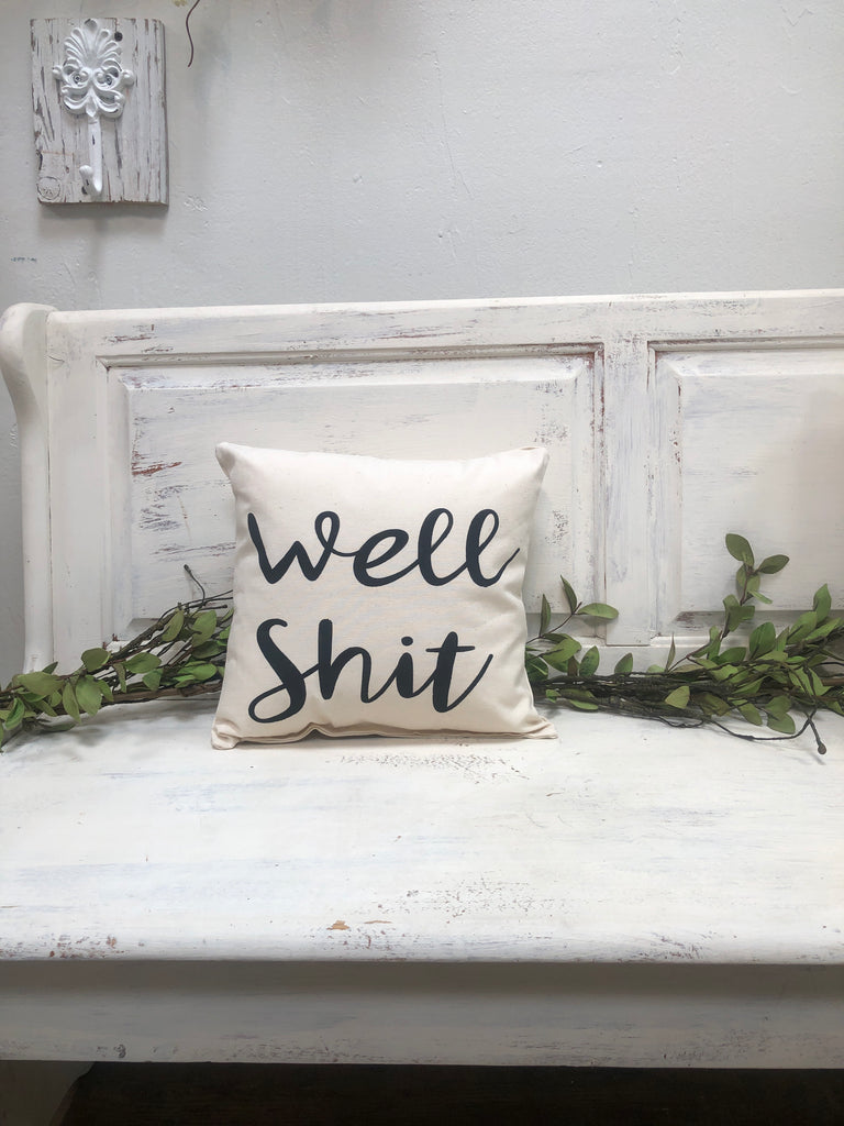 "Well shit 14"" pillow"