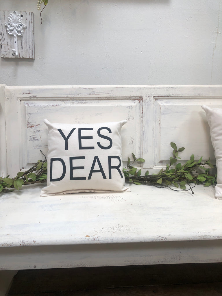 "Yes dear 14"" pillow, home decor, gift quote pillow"