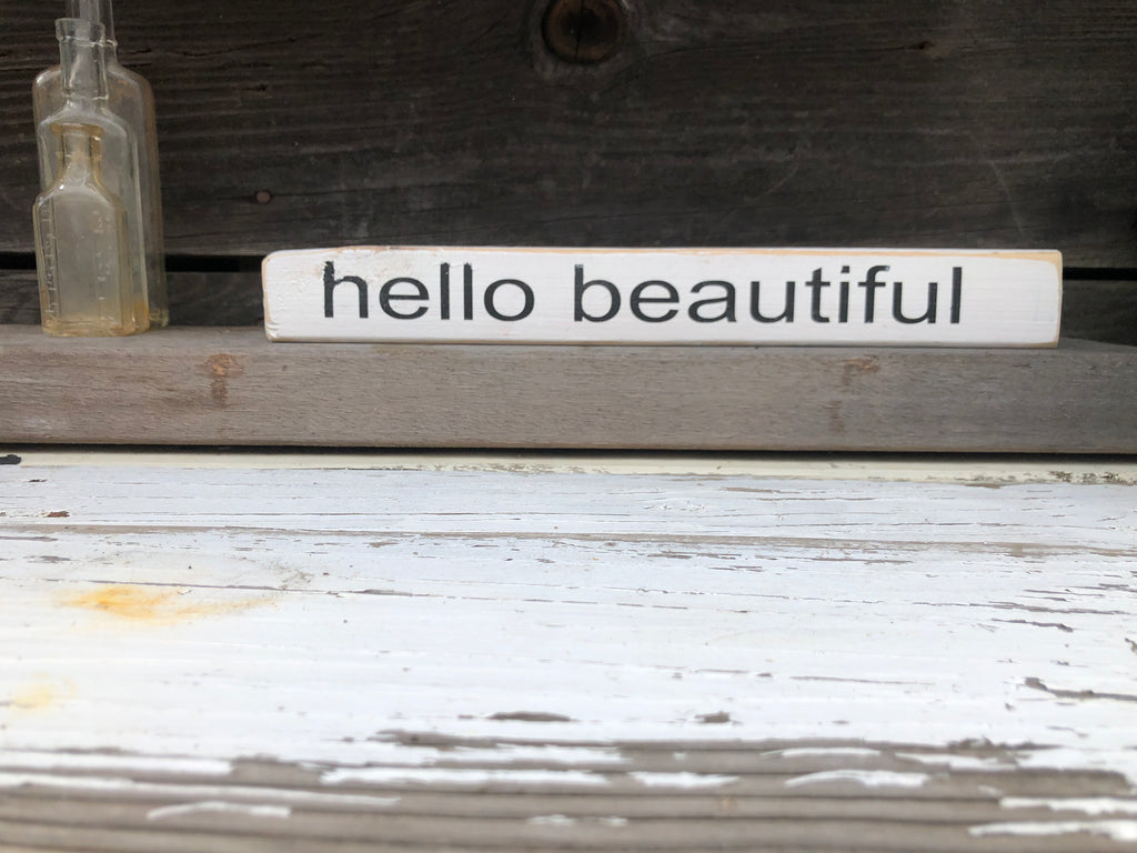 Hello beautiful wood sign