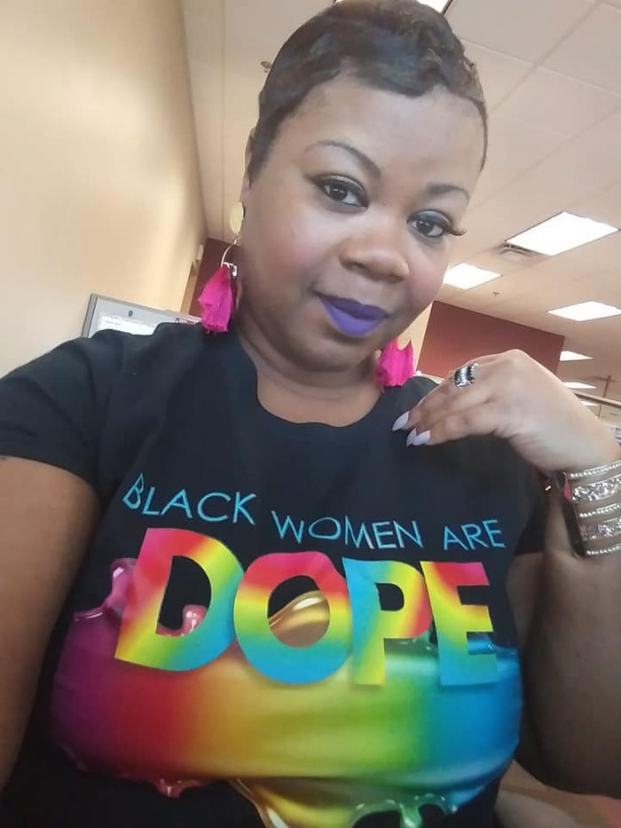 Black Women Are Dope Custom Tshirt
