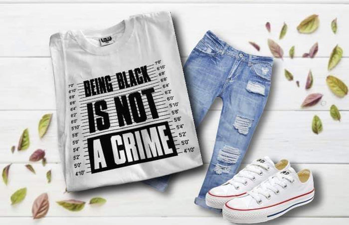 Being black is not a crime tee
