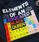 Element of an Educated Black Queen Custom Shirt