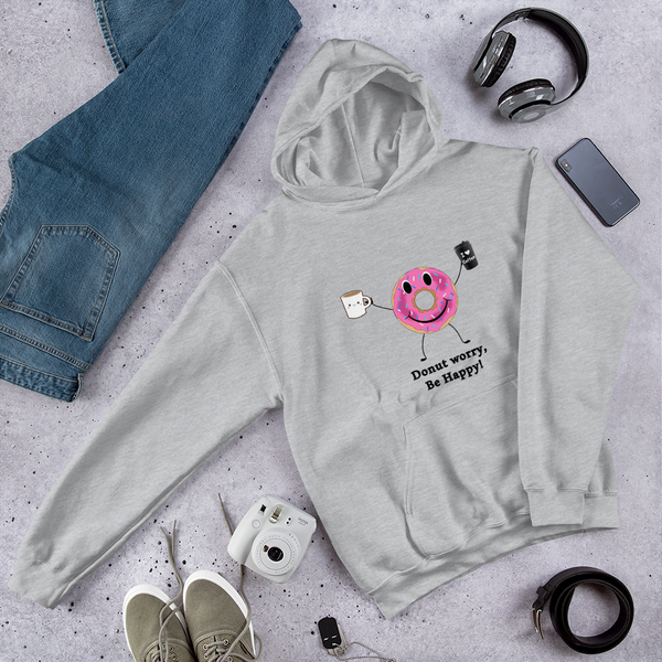 Hooded Sweatshirt - Donut worry, be Happy!