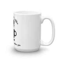 Mug - First you make coffee, then the coffee makes you