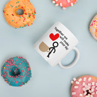 Mug - Together we will make your day!