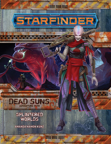 Starfinder RPG: Dead Suns Adventure Path: #3 Splintered Worlds(7203)