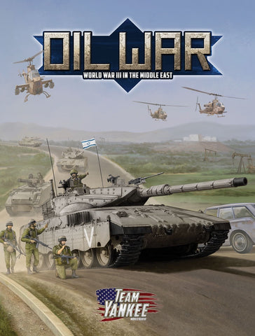 Team Yankee: Oil War Hardcover (FW917)