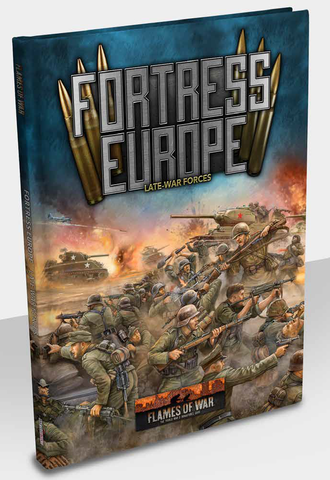 Flames of War : Late war: Fortress Europe Hardcover (FW261)