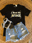 """I Need My Space"" Tee"