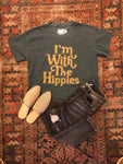 """I'm With The Hippies"" Side Slit Tee"