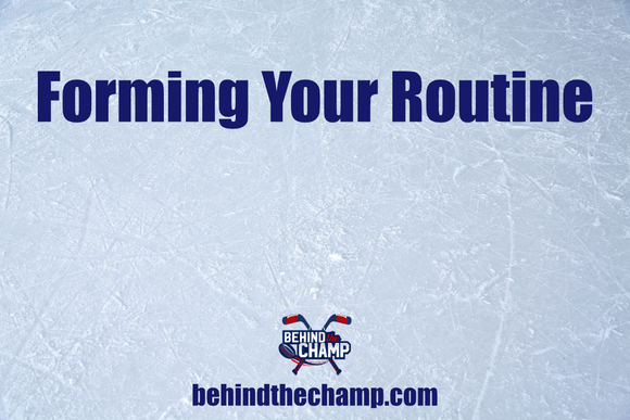 Forming Your Routine