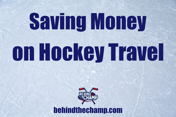 Saving Money on Hockey Travel