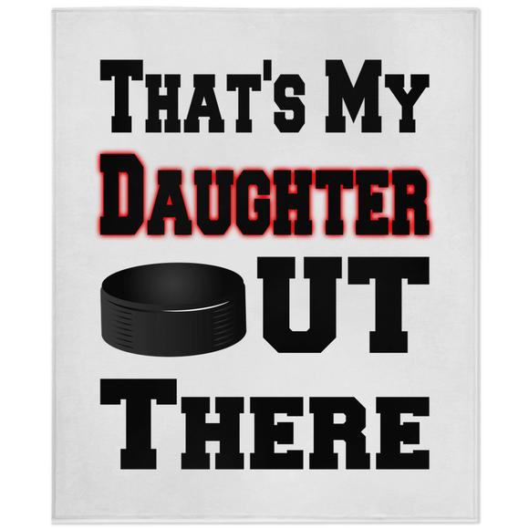 That's My Daughter Out There Hockey Red Minky Blanket