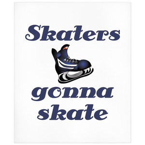 Skaters Gonna Skate Hockey Minky Blanket