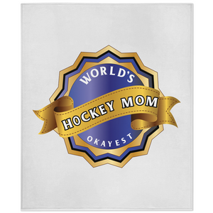 World's Okayest Hockey Mom Minky Blanket
