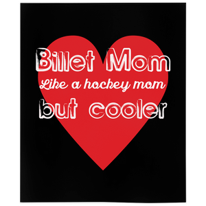 Billet Mom Just Like A Hockey Mom But Cooler Minky Blanket