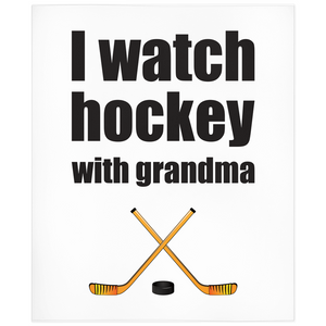 I Watch Hockey With Grandma Minky Blanket
