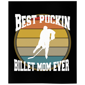 Best Puckin Billet Mom Ever Hockey Minky Blanket